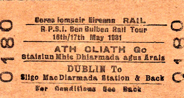 CORAS IOMPAIR EIREANN TICKET - DUBLIN CONNOLLY - RPSI 'Ben Bulben' Rail Tour to Belfast - On September 26th, 1981, Class J15 (101) 0-6-0 No.184 ran as far as Mullingar where it was joined by Class S 4-4-0 No.171 SLIEVE GULLION, double-heading to Longford. No.184 then took the train to Ballymote, where No.171 rejoined and both went on to Sligo. On the next day, the train was double-headed from Sligo to Carrick-On-Shannon where No.184 came off. No.171 returned to Dublin alone, slipping to stand at Newcomen Junction and being hauled back to Connolly by diesel. Duly recovered, No.171 then hauled the train back to Belfast Central. Note that the tour has been postponed from May 16/17th.