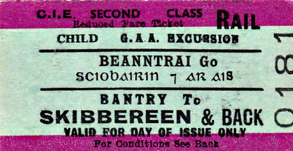 CORAS IOMPAIR EIREANN TICKET - BANTRY - Second Class Child Day Gaelic Athletic Association Return to Skibbereen.