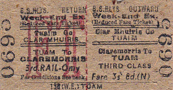 GREAT SOUTHERN RAILWAYS TICKET - CLAREMORRIS - Third Class Weekend Excursion to Tuam, fare 3s 8d.