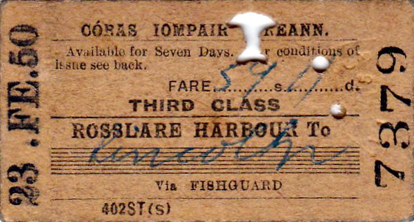 CORAS IOMPAIR EIREANN TICKET - ROSSLARE HARBOUR to LINCOLN - Third Class Single, fare 59s 11d - dated February 23rd, 1950.