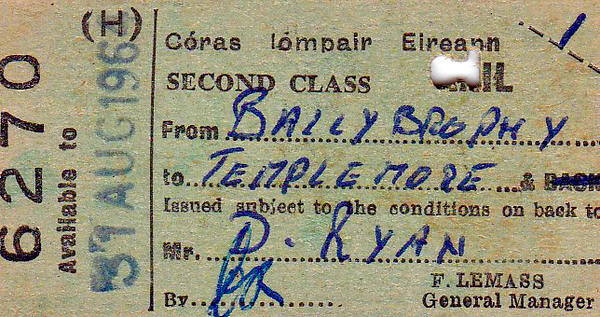 CORAS IOMPAIR EIREANN TICKET - BALLYBROPHY - Second Class Return Pass to Templemore, issued to a Mr. D Ryan, valid until August 31st, 1964.