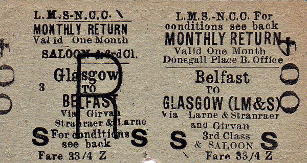LMSR/NORTHERN COUNTIES COMMITTEE TICKET - BELFAST - Third Class Monthly Return to Glasgow (LMS) - fare 33s 4d - Saloon Class on the steamer - clipped but not dated..