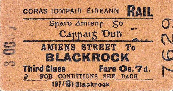 CORAS IOMPAIR EIREANN TICKET - DUBLIN AMIENS STREET - Third Class Single to Blackrock, fare 7d - dated October 30th, 1957.