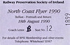 RAILWAY PRESERVATION SOCIETY OF IRELAND TICKET - BELFAST - 'North Coast Flyer' - August 18th, 1990 - this train was hauled by NIR Class 104 Bo-Bo No.108.