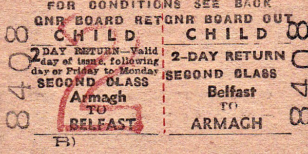 GREAT NORTHERN RAILWAY (IRELAND) TICKET - BELFAST - Second Class Child 2 Day Return to Armagh. Note that this could be used over a weekend..
