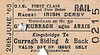 CORAS IOMPAIR EIREANN TICKET - DUBLIN KINGSBRIDGE to CURRAGH SIDING - First Class Day Return to attend the Irish Derby on June 26th 1965. The race was won by Lester Piggott riding Meadow Court, part owned by Bing Crosby.