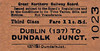 GREAT NORTHERN RAILWAY (IRELAND) TICKET - DUBLIN AMIENS STREET - Third Class Single to Dundalk Junction - fare 11s 5d.
