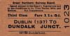 GREAT NORTHERN RAILWAY (IRELAND) TICKET - DUBLIN AMIENS STREET - Third Class Single to Dundalk Junction - fare 11s 5d.