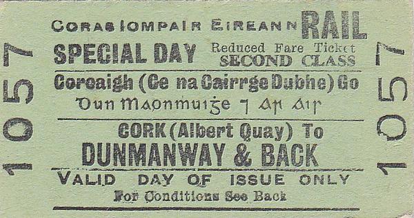 CORAS IOMPAIR EIREANN TICKET - CORK (Albert Quay) to DUNMANWAY - Second Class Special Day Return Ticket.
