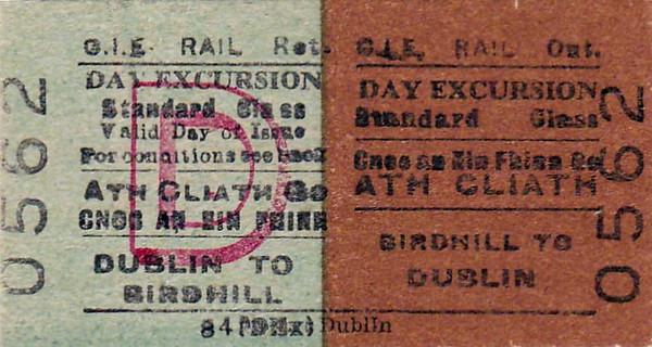 CORAS IOMPAIR EIREANN TICKET - BIRDHILL to DUBLIN - Standard Class Day Excursion Return Ticket.