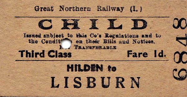 GREAT NORTHERN RAILWAY (IRELAND) TICKET - HILDEN - Third Class Child Single to Lisburn, fare 1d - dated July 25th, 1962, four years after the GNR(I) ceased to exist!