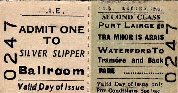 CORAS IOMPAIR EIREANN TICKET - WATERFORD - Second Class Day Return to Tramore, including entry to the Silver Slipper Ballroom.