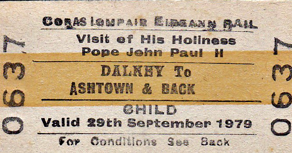 CORAS IOMPAIR EIREANN TICKET - DALKEY - Special Child Return to Ashtown for the visit of Pope John Paul II - dated September 29th, 1979.
