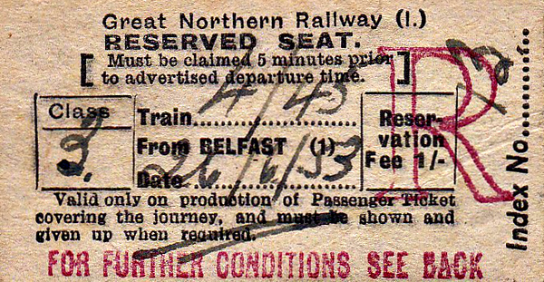 GREAT NORTHERN RAILWAY (IRELAND) TICKET - BELFAST - Third Class Seat Reservation ticket for the 1645 from Belfast on June 26th, 1953.