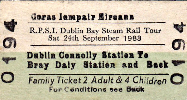 CORAS IOMPAIR EIREANN TICKET - DUBLIN CONNOLLY - RPSI Rail Tour Family Ticket to Bray Daly. On September 24th, 1983, the RPSI ran three return excursions from Dublin Connolly to Bray Daly Station behind Class J15 (101) 0-6-0 No.184.