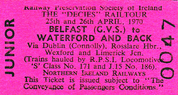 RAILWAY PRESERVATION SOCIETY OF IRELAND TICKET - BELFAST GREAT VICTORIA STREET - 'Decies Rail Tour' - Child Return to Waterford behind Class S No.171 and Class J15 0-6-0 No.186 - dated April 25/26th, 1970. This may have been cancelled.