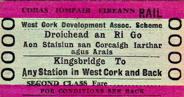 CORAS IOMPAIR EIREANN TICKET - DUBLIN KINGSBRIDGE - Second Class Return to Any Station in West Cork - issued in conjunction with the West Cork Development Association - I think this is specimen. In 1966, Kingsbridge became Dublin Heuston and is the starting point for most services to the west of the country.