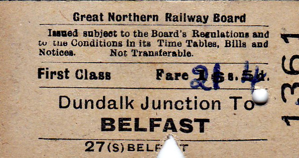 GREAT NORTHERN RAILWAY (IRELAND) TICKET - DUNDALK JUNCTION - Fist Class Single to Belfast - fare 21s 4d, increased from 16s 5d by hand - dated August 19th, 1961. The GNR(I) ceased to exist in 1958.