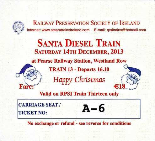 RAILWAY PRESERVATION SOCIETY OF IRELAND TICKET - DUBLIN PEARSE - 'Santa Diesel Train' - December 14th, 2013 - IE Class 071 No.073 ran the last of three trains on this day.