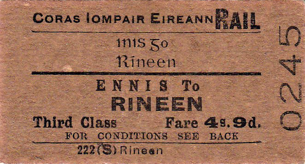 CORAS IOMPAIR EIREANN TICKET - ENNIS to RINEEN - Third Class Single, fare 4s 9d.