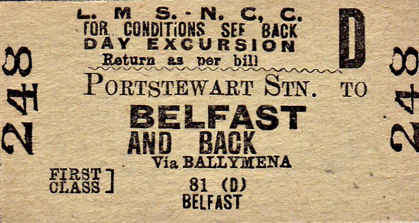 LMSR/NORTHERN COUNTIES COMMITTEE TICKET - PORTSTEWART - First Class Day Excursion Return to Belfast, via Ballymena.