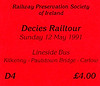 RAILWAY PRESERVATION SOCIETY OF IRELAND TICKET - KILKENNY - 'Decies Railtour' - May 12th, 1991 - this tour ran from Dublin Connolly to Waterford via Kildare and Kilkenny, back to Dublin. This ticket is for the bus carrying those wishing to do some lineside photography.