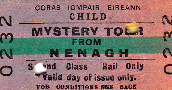 CORAS IOMPAIR EIREANN TICKET - NENAGH - Second Class Mystery Tour Day Return - dated September 12th, 1965. I wonder where they went?