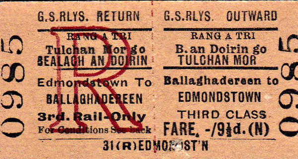 GREAT SOUTHERN RAILWAY TICKET - BALLAGHADEREEN - Third Class Return to Edmondstown, fare 9 1/2d - dated June 8th, 1961. By this time, the GSR had been the CIE for 16 years!