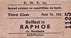 GREAT NORTHERN RAILWAY (IRELAND) TICKET - BELFAST - Third Class Single to Raphoe, fare 9s 10d - Raphoe Station closed in January 1959.