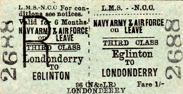 LMSR/NORTHERN COUNTIES COMMITTEE TICKET - EGLINTON - Third Class Navy, Army & Air Force on Leave 6 Monthly Return to Londonderry, fare 1/-.