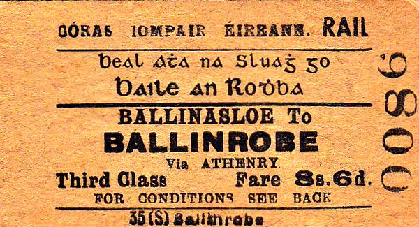 CORAS IOMPAIR EIREANN TICKET - BALLINASLOE - Third Class Single to Ballinrobe via Athenry, fare 8s 6d.