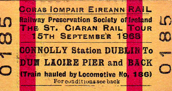 RAILWAY PRESERVATION SOCIETY OF IRELAND TICKET - DUBLIN CONNOLLY - 'St Ciaran Rail Tour' - Child Return to Dun Laoire Pier behind Class 101 0-6-0 No.186 - dated September 15th, 1968.
