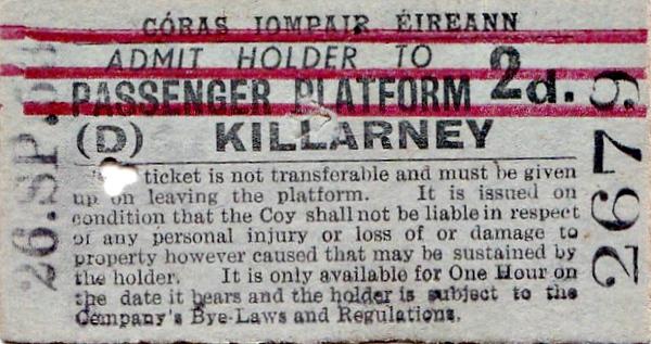 CORAS IOMPAIR EIREANN TICKET - KILLARNEY - Platform Ticket, price 2d - dated September 26th, 1953 (my 3rd birthday!)