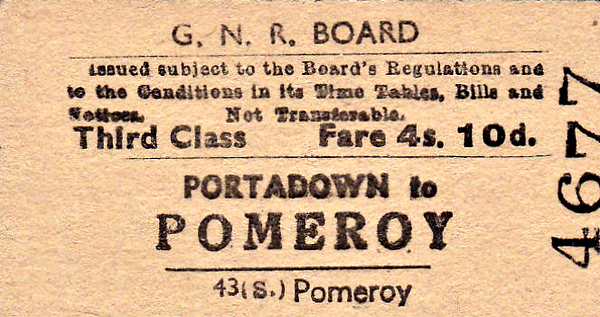 GREAT NORTHERN RAILWAY (IRELAND) TICKET - PORTADOWN - Third Class Single to Pomeroy - fare 4s 10d.