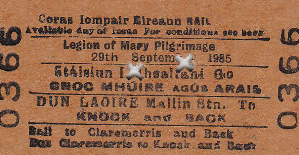 CORAS IOMPAIR EIREANN TICKET - DUN LAOIRE MALLIN to KNOCK - Legion of Mary Pilgrimage Return Ticket, dated September 29th, 1985. Rail to Claremorris and bus thence to Knock.