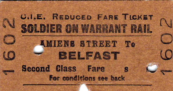 CORAS IOMPAIR EIREANN TICKET - DUBLIN AMIENS STREET - Second Class Single Military Rail Warrant to Belfast - dated July 18th, 1961.