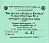 RAILWAY PRESERVATION SOCIETY OF IRELAND TICKET - BALBRIGGAN - 'Balbriggan Festival Express' - May 29th, 2016 - Class WT 2-6-4T No.4 worked from Connolly to Balbriggan and then worked two trains to Drogheda and back before returning to Connolly. This is a ticket for the first excursion to Drogheda.