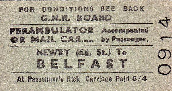 GREAT NORTHERN RAILWAY (IRELAND) TICKET - NEWRY (Edward Street) - Perambulator or Mail Cart to Belfast, fare 5s 4d.