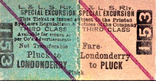 L&LSR TICKET - LONDONDERRY - Third Special Excursion Return to Pluck.