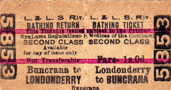 L&LSR TICKET - LONDONDERRY to BUNCRANA - Second Class Bathing Return to Buncrana, fare 1s 0d. I have no idea what a 'bathing ticket' but the idea of swimming in Lough Swilly I don't find particularly enticing!