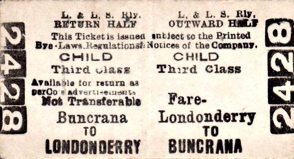 L&LSR TICKET - LONDONDERRY to BUNCRANA - Third Class Child Return to Buncrana.