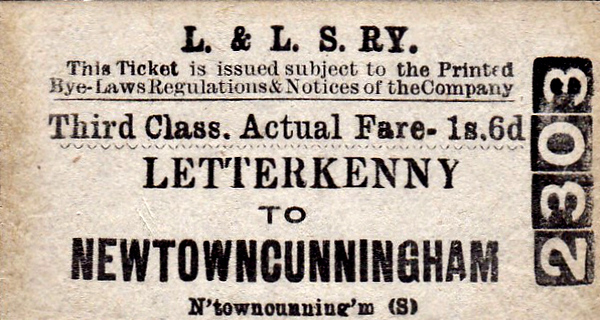 L&LSR TICKET - LETTERKENNY to NEWTOWNCUNNINGHAM - Third Class Single to Newtowncunningham, 'actual' fare 1s 6d.