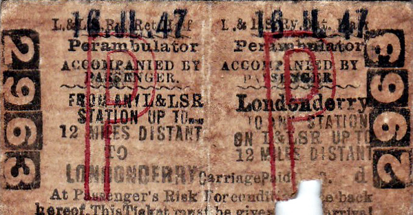 L&LSR TICKET - LONDONDERRY - Perambulator Accompanying a Passenger - Return Ticket valid for any station up to 12 miles distant - dated July 16th, 1947.