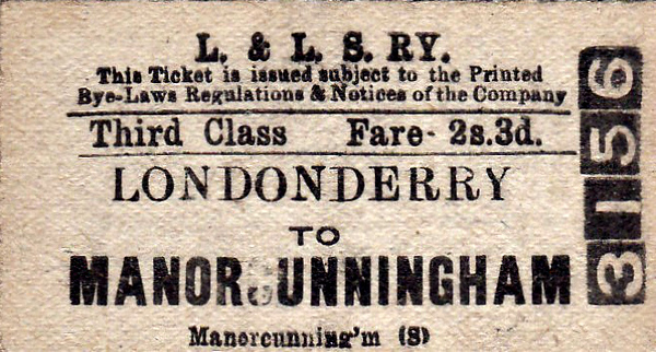 L&LSR TICKET - LONDONDERRY - Third Class Single to Manorcunningham, fare 2s 3d.