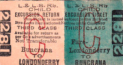 L&LSR TICKET - LONDONDERRY to BUNCRANA - Third Class Child Excursion to Buncrana - third stop on the Carndonagh line.