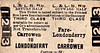 L&LSR TICKET - LONDONDERRY to CARROWEN - Third Class Return to Carrowen.