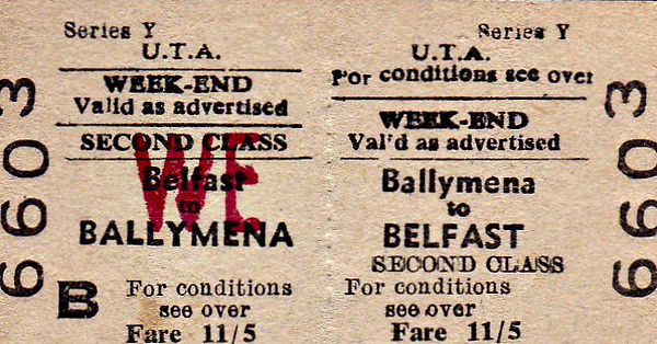 ULSTER TRANSPORT AUTHORITY TICKET - BALLYMENA - Second Class Weekend Return to Belfast, fare 11s 5d.