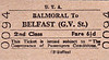 UTA TICKET - BALMORAL - Second Class Single to Belfast (Great Victoria Street) - fare 6 1/2d.
