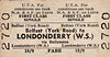 UTA TICKET - BELFAST (York Road) - First Class NA&AF Leave Single to Londonderry (Waterside) - fare 19s 9d.