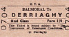 UTA TICKET - BALMORAL - Second Class Single to Derriaghy - fare 1s.